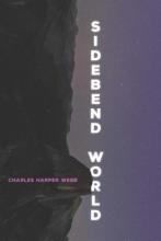 Webb, Charles Harper Sidebend World