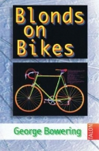 Bowering, George Blonds on Bikes