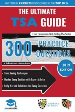Jonathan Madigan The Ultimate TSA Guide: 300 Practice Questions