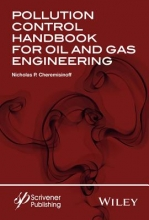 Nicholas P. Cheremisinoff Pollution Control Handbook for Oil and Gas Engineering