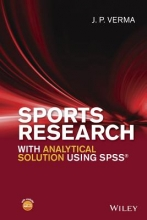 Dr. J. P. Verma Sports Research with Analytical Solution using SPSS