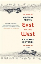 Penkov, Miroslav East of the West
