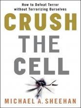 Sheehan, Michael A. Crush the Cell