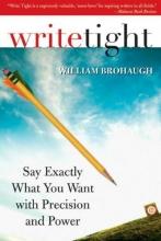 Brohaugh, William Write Tight