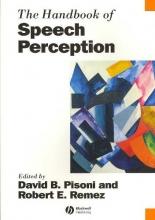 David Pisoni,   Robert Remez The Handbook of Speech Perception