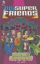 Fisch, Sholly Challenge of the Super Friends