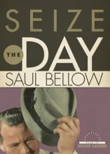 Bellow, Saul Seize the Day