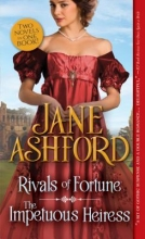 Ashford, Jane Rivals of Fortune The Impetuous Heiress