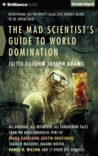 The Mad Scientist`s Guide to World Domination