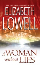 Lowell, Elizabeth A Woman Without Lies