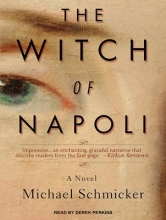 Schmicker, Michael The Witch of Napoli