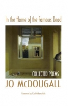 McDougall, Jo In the Home of the Famous Dead