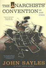 Sayles, John The Anarchist`s Convention and Other Stories