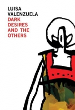 Valenzuela, Luisa Dark Desires and the Others