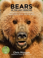 Morgan, Chris Bears of the Last Frontier