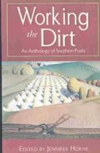 Horne, Jennifer Working the Dirt