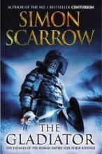 Scarrow, Simon The Gladiator