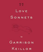 Keillor, Garrison 77 Love Sonnets