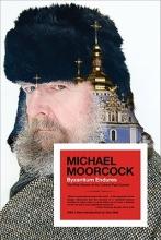 Moorcock, Michael Byzantium Endures