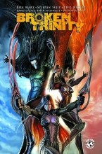 Marz, Ron Broken Trinity Volume 1