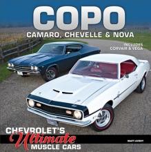 Matthew Avery COPO Camaro, Chevelle and Nova