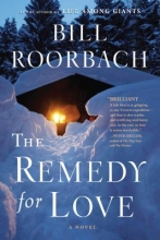 Roorbach, Bill The Remedy for Love