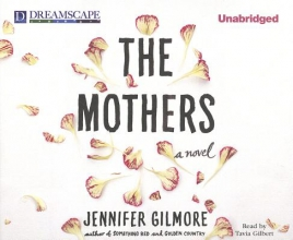 Gilmore, Jennifer The Mothers