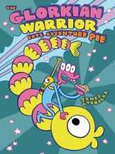 Kochalka, James The Glorkian Warrior Eats Adventure Pie