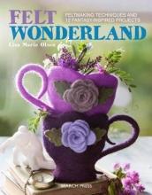 Olsen, Lisa Marie Felt Wonderland