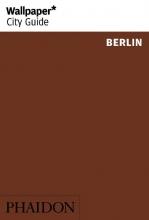 Wallpaper* , Wallpaper* City Guide Berlin