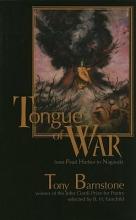 Barnstone, Tony Tongue of War