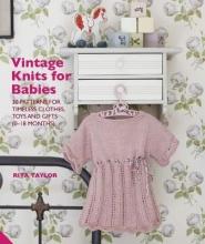Taylor, Rita Vintage Knits for Babies