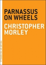 Morley, Christopher Parnassus on Wheels
