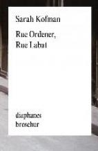 Kofman, Sarah Rue Ordener, Rue Labat