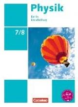 Best, Jessie,   Genscher, Jan,   Greiner-Well, Ralf,   Göbel, Elke Physik Sekundarstufe I 7./8. Schuljahr. Schülerbuch Berlin/Brandenburg