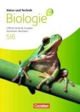 Bartels-Eder, Monika,   Bauer, Elke,   Darge, Ekkehard,   Heise, Susanne Natur und Technik: Biologie 01. Schülerbuch. Gesamtschule Nordrhein-Westfalen. Differenzierende Ausgabe