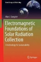 Sangster, Alan J. Electromagnetic Foundations of Solar Radiation Collection