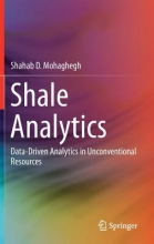 Mohaghegh, Shahab D. Shale Analytics