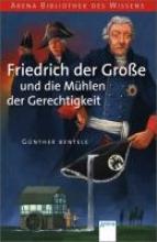Bentele, Günther Friedrich der Große und die Mühlen der Gerechtigkeit
