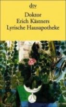 Kästner, Erich Doktor Erich Kstners Lyrische Hausapotheke