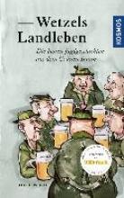 Wetzel, Lutz G. Wetzels Landleben