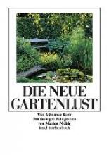 Roth, Johannes Die neue Gartenlust