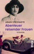 Strohmeyr, Armin Abenteuer reisender Frauen