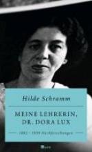 Schramm, Hilde Meine Lehrerin, Dr. Dora Lux