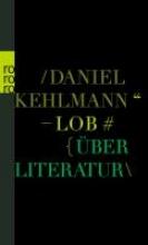 Kehlmann, Daniel Lob