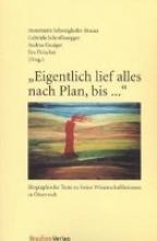 Schweighofer-Brauer, Annemarie Eigentlich lief alles nach Plan, bis ...