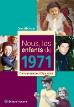 Aznar, Gwenaëlle Nous, les enfants de 1971