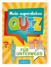 Löwenberg, Ute Mein superdickes Quiz für unterwegs