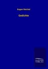 Reichel, Eugen Gedichte