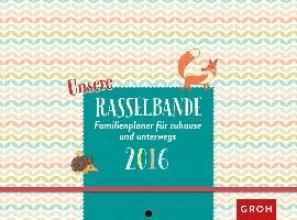 Unsere Rasselbande 2016 - Familienplaner zum Aufhängen & Mitnehmen, 5 Spalten, mit Ferienterminen, Froschtasche, Platz für Adressen, Geburtstage & Notizen
